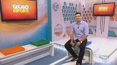 Confira a íntegra do Globo Esporte Triângulo Mineiro deste sábado - Globo Esporte – TV Integração – 28/09/2019.