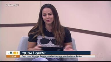 """Atriz Viviane Araújo apresenta a peça """"Quem e Quem"""" no JL1 - Apresentação acontece neste sábado (28)"""