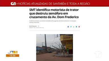 Identificação de motorista que causou queda de poste é destaque no G1 Santarém e região - Confira essa e outras notícias regionais.