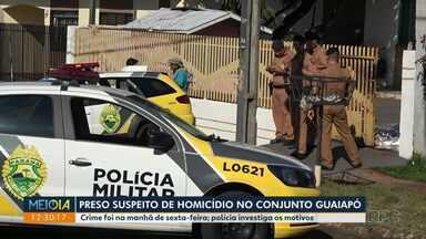 Preso suspeito de homicídio no Conjunto Guaiapó - Crime foi na manhã de sexta-feira; polícia investiga a motivação.