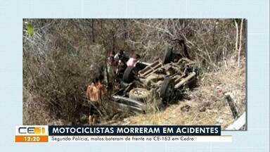 Motociclistas morrem em acidente em Cedro; Mãe e filho morrem em acidente em Mombaça - Saiba mais no g1.com.br/ce