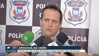 Cantor de funk do Rio de Janeiro é preso durante show em Sorriso (MT) - Cantor de funk do Rio de Janeiro é preso durante show em Sorriso (MT)