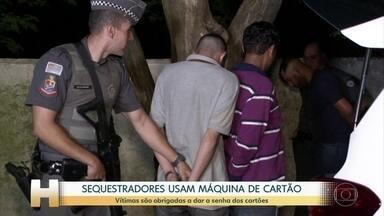 Sequestradores de SP usam máquinas de cartão para tirar dinheiro das vítimas - A polícia já está rastreando esse dinheiro para chegar até aos criminosos. Em São Paulo, 60 já foram presos cometendo esse tipo de crime.