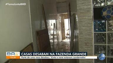 Parte de uma casa desabou no bairro de Fazenda Grande na manhã desta quarta, em Salvador - Moradores estão fora dos imóveis há mais de um mês e apelam para a solução do problema.