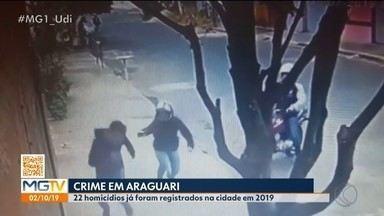 Araguari e Uberlândia têm juntas mais de 70 mortes violentas em 2019 - A segunda maior cidade de MG registrou até setembro deste ano 53 mortes violentas entre homicídios dolosos e latrocínios. Em Araguari, ao todo foram 22 mortes.