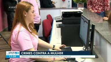 Delegacia de Crimes Contra Mulher é inaugurada em Manaus - Unidade está na Zona Sul da capital.