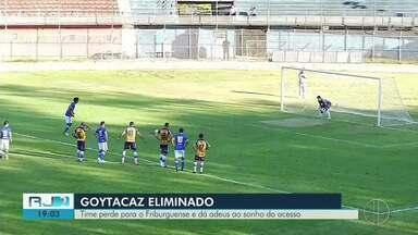 Goytacaz perde para o Friburguense e dá adeus ao sonho do acesso à Série A - Jogo foi em Nova Friburgo e resultado acumulado foi 3 x 0.