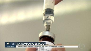Sobe para 9 o número de mortes por sarampo no estado - No total 6387 pessoas pegaram a doença esse ano no estado