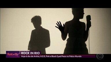 De Anitta a Pink, a noite das 'empoderadas' no Palco Mundo do Rock in Rio - Fábio Júdice está lá na Cidade do Rock e conta como vai ser a noite das mulheres no Rock in Rio.