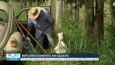 Conheça o morador de Quatis que já plantou 135 árvores - Iniciativa já foi até premiada pelo município.