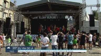 Festival do Imigrante movimenta o Centro Histórico de Santos neste fim de semana - Festa traz homenagens a diferentes nacionalidades.
