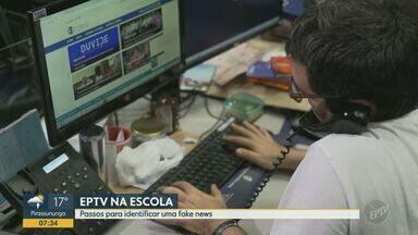 'EPTV na escola' dá dicas importantes para se prevenir das fake news - O 'Fato ou Fake', da Globo, foi criado no meio de 2018 e já registrou mais de mil informações falsas circulando pelas redes sociais.