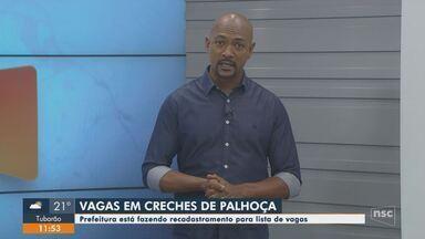 Prefeitura faz recadastramento para lista de vagas em creches de Palhoça - Prefeitura faz recadastramento para lista de vagas em creches de Palhoça