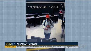 Polícia prende suspeito de roubar R$ 70 mil em joias em um shopping de Curitiba - Prisão foi nesta terça-feira (08).