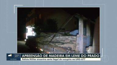 Polícia Militar apreende carga ilegal de madeira na LMG-677 em Leme do Prado - Os autores estavam fazendo o corte ilegal de toras de sucupira. Eles conseguiram fugir com a aproximação da Polícia Militar.