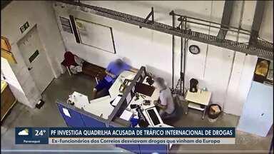 Ex-funcionários dos Correios desviavam drogas sintéticas vindas da Europa - Eles são investigados pela Polícia Federal.