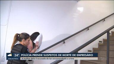 Três suspeitos de matar empresário de Fazenda Rio Grande são presos - Um dos presos é a mulher dele. O crime foi em 2016.