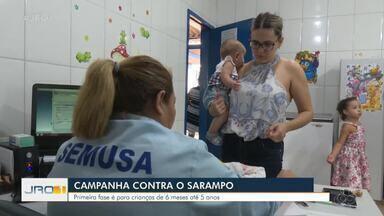 Campanha de Vacinação contra o Sarampo começa em Porto Velho - Campanha de Vacinação contra o Sarampo começa em Porto Velho