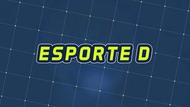 Assista à íntegra do Esporte D desta quinta-feira, 10/10 - Programa exibido em 10/10/2019.