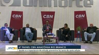 Painel CBN discute saúde preventiva e reúne cerca de 400 pessoas em Rio Branco - Painel CBN discute saúde preventiva e reúne cerca de 400 pessoas em Rio Branco