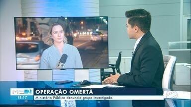 Operação Omertà: Ministério Público denuncia grupo investigado - Em Campo Grande.