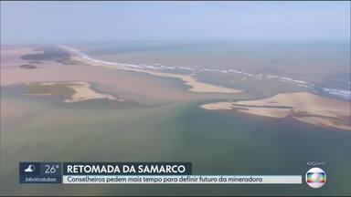 Adiada a decisão de volta das atividades da Samarco - Adiada a decisão de volta das atividades da Samarco