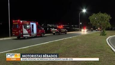 Motoristas bêbados provocam acidentes de trânsito no DF - Em uma das batidas, na BR-070, duas pessoas morreram.