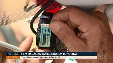 Ipem fiscaliza taxímetros em Londrina - Trabalho começa hoje e vai até o dia 25.