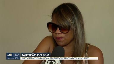 Mutirão de massoterapeutas ajuda paciente que precisa de transplante - Os massoterapeutas doaram para a paciente todo dinheiro que foi arrecadado em dois dias de trabalho. Larissa Rodrigues aguarda, agora, a data do novo transplante, que será realizado em São Paulo.