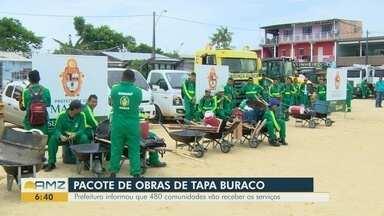 Prefeitura de manaus anuncia pacote de obras de tapa bruraco - 480 comunidades devem receber serviços.