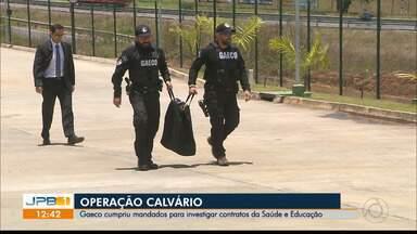 Gaeco cumpre mandados em desdobramento da Operação Calvário na Paraíba - São investigados contratos da Saúde e Educação em hospitais e endereços ligados a ex-secretário.