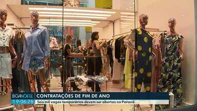 Seis mil vagas temporárias devem ser abertas no Paraná - Empresários estão otimistas com as vendas de fim de ano e devem contratar mais.