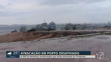 Em Santarém, Porto da Tiradentes continua sendo utilizado irregularmente - Donos de barcos que atracarem no local serão notificados pela SMT.