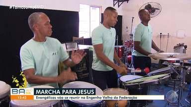 Cristãos se preparam para participar da Marcha para Jesus no Engenho Velho da Federação - Evento acontece no sábado (19) e conta com música e ações sociais.