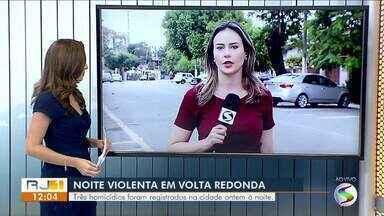 Três homicídios são registrados no mesmo dia em Volta Redonda - Crimes aconteceram nos bairros Santa Cruz e Cailândia. Ninguém foi preso.