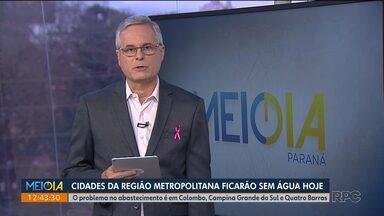 Cidades da região metropolitana de Curitiba vão ficar sem água neste sábado (19) - Problema no abastecimento é em Colombo, Campina Grande do Sul e Quatro Barras. Abastecimento deve voltar ao normal durante a noite.