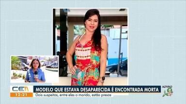 Modelo desaparecida é encontrada morta. O marido está preso - Saiba mais no g1.com.br/ce