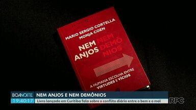 Nem anjos nem demônios - Livro lançado em Curitiba fala sobre o conflito diário entre o bem e o mal.