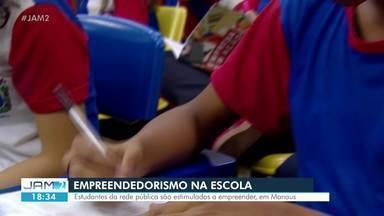 Estudantes da Rede Pública são estimulados a empreender em Manaus - Estudantes da Rede Pública são estimulados a empreender em Manaus