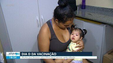 Manaus tem Dia D de vacinação - Manaus tem Dia D de vacinação