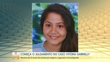Começa o julgamento do caso Vitória Gabrielly, morta no ano passado - A menina foi morta por engano, segundo a polícia
