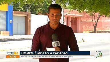Homem é morto a facadas em Iguatu; prisão por estupro em Crateús - Saiba mais no g1.com.br/ce