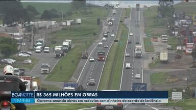 Governo anuncia investimento de R$ 325 milhões em obras de rodovias - Dinheiro é resultado de acordos de leniência.