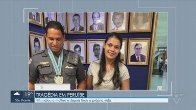 PM mata mulher e se mata em seguida após não aceitar fim de relacionamento - Casal morava em Peruíbe (SP) e tinha três filhos pequenos.