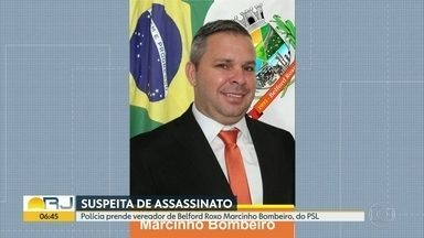 Polícia prende vereador de Belford Roxo Marcinho Bombeiro (PSL) - Ele foi presidente da Câmara e é acusado de assassinatos.