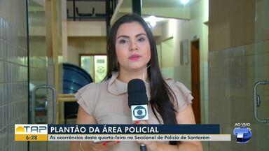 Plantão policial: Confira as ocorrências registradas na delegacia de Santarém - Saiba quais ocorrências foram registradas na 16ª seccional de Santarém com a repórter Daína Aben-Athar.