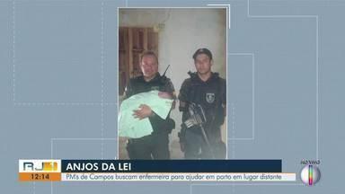 PMs buscam enfermeira para ajudar gestante em trabalho de parto dentro de casa no RJ - Caso aconteceu em Campos dos Goytacazes.