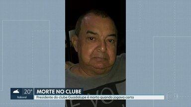 Polícia investiga se morte de dono de clube Guadalupe tem ligação com ordem de traficantes - Carlos Alberto Dantas de Oliveira foi morto a tiros quando jogava cartas com amigos dentro do clube.