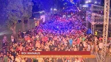 Tradicional festa do Boi Manaus reúne grande público na Ponta Negra - Mais de 30 artistas participam durante 20 horas de festa .