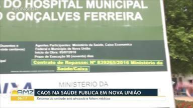 Reforma em Hospital de Nova União continua atrasada - Pacientes reclamam da falta de médicos e de privacidade.